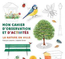 la-nature-en-ville-cahier-d-observation-et-d-activites-colibris-4-7-ans.jpg